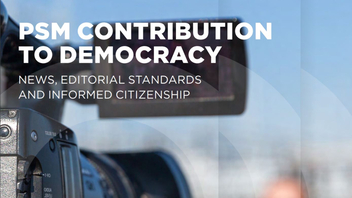 Public Service Media Contribution to Democracy: News, editorial standards and informed citizenship