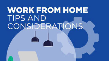 Work from Home Tips and Considerations