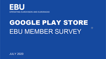 Google Play Store: EBU Member survey