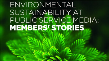 Environmental Sustainability at Public Service Media: Members' Stories